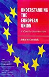 McCormick, John: Understanding the Eur Union