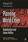 Newman, Peter: Planning World Cities: Globalization, Urban Governance and Policy Dilemmas (Planning, Environment, Cities)