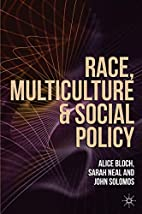 Race, Multiculture and Social Policy by…