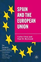 Spain and the European Union by Carlos Closa