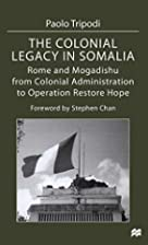 The Colonial Legacy in Somalia: Rome and…