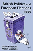 Brit Polit & Europe Elections 99 by Butler…