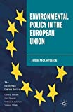 McCormick, John: Environmental Policy in the European Union