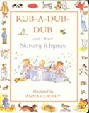 Currey, Anna: Rub a Dub Dub Nursery Rhymes
