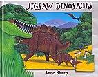 Jigsaw Dinosaurs by Ann Sharp