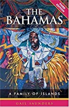 The Bahamas: A Family of Islands by Gail…