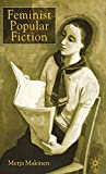 Makinen, Merja: Feminist Popular Fiction