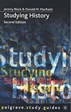 Studying History (Palgrave Study Guides) by…