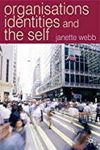 Organisations, Identities and the Self by…