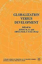 Globalization Versus Development