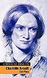 Plasa, Carl: Charlotte Brontë (Critical Issues)
