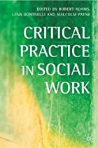 Critical Practice in Social Work by Robert&hellip;