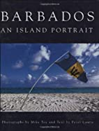 Barbados: an Island Portrait by Mike Toy