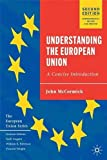 John McCormick: Understanding the European Union: A Concise Introduction, Second Edition