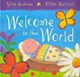 Andreae, Giles: Welcome to the World