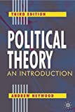 Heywood, Andrew: Political Theory: An Introduction