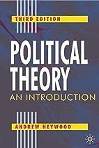 Political Theory, Third Edition: An…