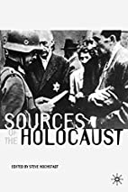 Sources of the Holocaust (Documents in…