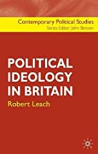 Political Ideology in Britain (Contemporary…