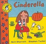 Sharratt, Nick; Tucker, Stephen: Cinderella (Life-the-flap Fairy Tales)