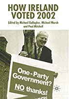 How Ireland Voted 2002 by Michael Marsh