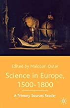 Science in Europe, 1500-1800, A Primary…