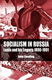 Gooding, John: Socialism in Russia: Lenin and His Legacy, 1890-1991
