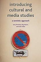 Introducing Cultural and Media Studies: A…