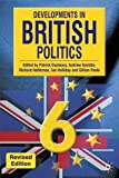 Dunleavy, Patrick: Developments in British Politics 6: Revised Edition