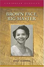 Brown Face, Big Master (Caribbean Classics)…