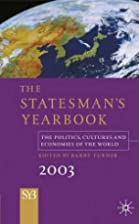 The Statesman's Yearbook 2003 by Barry…