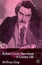 Robert Louis Stevenson: A Literary Life by…