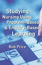Studying Nursing Using Problem-based and…