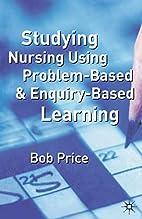 Studying Nursing Using Problem-based and…