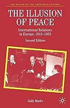 The Illusion of Peace: International…