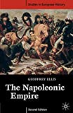 Ellis, Geoffrey: The Napoleonic Empire