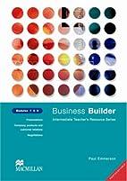 Business Builder: Module 7-9 by Paul…