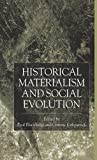 Kirkpatrick, Graeme: Historical Materialism and Social Evolution
