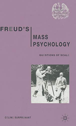 freuds-mass-psychology-questions-of-scale
