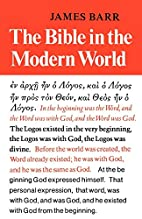 The Bible in the Modern World by James Barr
