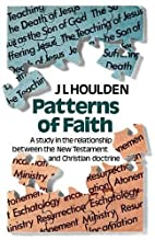 Patterns of faith : a study in the…