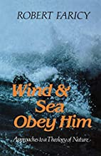 Wind and sea obey him : approaches to a…