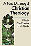 Richardson, Alan: New Dictionary of Christian Theology