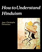 How to Understand Hinduism (How to Read) by…