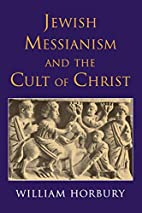 Jewish Messianism and the Cult of Christ by…