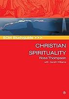 Christian spirituality: A theological…