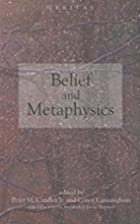 Belief and Metaphysics by Peter M. Candler