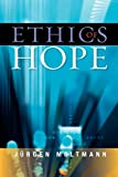 Moltmann, Jurgen: Ethics of Hope