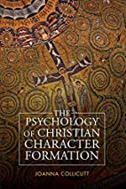 The Psychology of Christian Character…