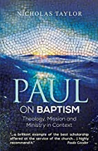 Paul on Baptism by Nicholas Taylor